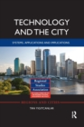 Technology and the City : Systems, applications and implications - Book