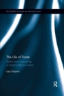 The Life of Trade : Events and Happenings in the Niumi s Atlantic Center - Book
