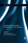 Neoliberalism and Urban Development in Latin America : The Case of Santiago - Book