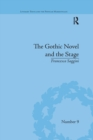 The Gothic Novel and the Stage : Romantic Appropriations - Book