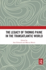 The Legacy of Thomas Paine in the Transatlantic World - Book