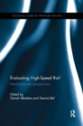 Evaluating High-Speed Rail : Interdisciplinary perspectives - Book
