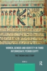 Women, Gender and Identity in Third Intermediate Period Egypt : The Theban Case Study - Book
