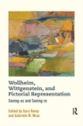 Wollheim, Wittgenstein, and Pictorial Representation : Seeing-as and Seeing-in - Book