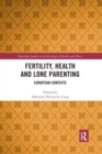 Fertility, Health and Lone Parenting : European Contexts - Book