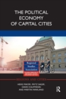 The Political Economy of Capital Cities - Book