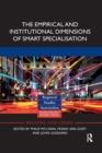 The Empirical and Institutional Dimensions of Smart Specialisation - Book