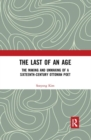 The Last of an Age : The Making and Unmaking of a Sixteenth-Century Ottoman Poet - Book