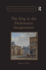 The Dog in the Dickensian Imagination - Book