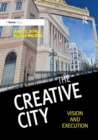 The Creative City : Vision and Execution - Book