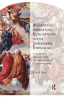 Renewing Spiritual Perception with Jonathan Edwards : Contemporary Philosophy and the Theological Psychology of Transforming Grace - Book