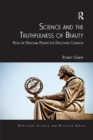 Science and the Truthfulness of Beauty : How the Personal Perspective Discovers Creation - Book