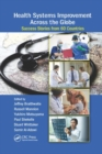Health Systems Improvement Across the Globe : Success Stories from 60 Countries - Book
