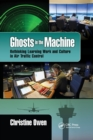 Ghosts in the Machine : Rethinking Learning Work and Culture in Air Traffic Control - Book