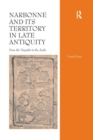 Narbonne and its Territory in Late Antiquity : From the Visigoths to the Arabs - Book