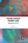 Person-centred Primary Care : Searching for the Self - Book