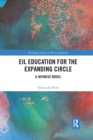 EIL Education for the Expanding Circle : A Japanese Model - Book