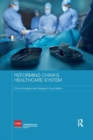 Reforming China's Healthcare System - Book
