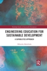 Engineering Education for Sustainable Development : A Capabilities Approach - Book
