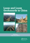 Loess and Loess Geohazards in China - Book