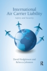 International Air Carrier Liability : Safety and Security - Book