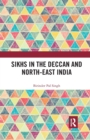 Sikhs in the Deccan and North-East India - Book