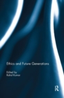 Ethics and Future Generations - Book