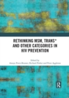 Rethinking MSM, Trans* and other Categories in HIV Prevention - Book