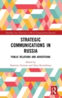 Strategic Communications in Russia : Public Relations and Advertising - Book