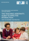 The Teaching Assistant's Guide to Effective Interaction : How to Maximise Your Practice - Book