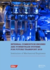 Internal Combustion Engines and Powertrain Systems for Future Transport 2019 : Proceedings of the International Conference on Internal Combustion Engines and Powertrain Systems for Future Transport, ( - Book