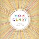 Mom Candy : 1,000 Quotes of Inspiration for Mothers - eBook