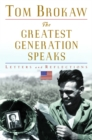 The Greatest Generation Speaks : Letters and Reflections - eBook