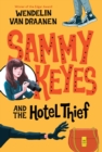 Sammy Keyes and the Hotel Thief - eBook