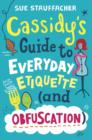 Cassidy's Guide to Everyday Etiquette (and Obfuscation) - eBook