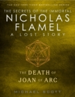 The Death of Joan of Arc : A Lost Story from the Secrets of the Immortal Nicholas Flamel - eBook