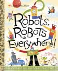 Robots, Robots Everywhere - eBook