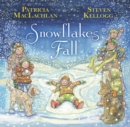 Snowflakes Fall - eBook