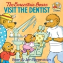 The Berenstain Bears Visit the Dentist - eBook