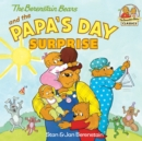 The Berenstain Bears and the Papa's Day Surprise - eBook