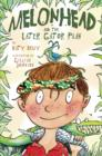 Melonhead and the Later Gator Plan - eBook