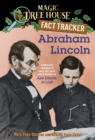 Abraham Lincoln : A Nonfiction Companion to Magic Tree House Merlin Mission #19: Abe Lincoln at Last - eBook