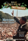 Heroes for All Times : A Nonfiction Companion to Magic Tree House Merlin Mission #23: High Time for Heroes - eBook