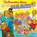 The Berenstain Bears Get the Gimmies - eBook