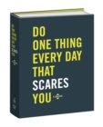 Do One Thing Every Day That Scares You (Journal) - Book