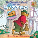 The Berenstain Bears and the Sitter - eBook
