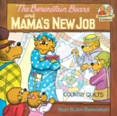 The Berenstain Bears and Mama's New Job - eBook