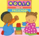 Rosie Goes To Preschool - Book