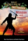 Ninjas and Samurai : A Nonfiction Companion to Magic Tree House #5: Night of the Ninjas - eBook