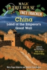 China: Land of the Emperor's Great Wall : A Nonfiction Companion to Magic Tree House #14: Day of the Dragon King - eBook